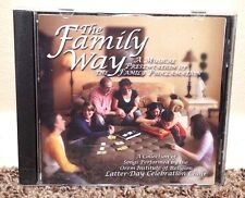 The Family Way A Musical Celebration of the Family Proclamation CD LDS MORMON