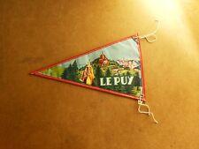 Ancien fanion - LE PUY (Le Puy en Velay) Notre Dame Du Puy FRANCE- Années 50's