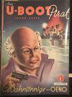 Der U-Boot Pirat 1-6 Komplett/ U-Boot Story 7-9 Komplett     9 Hefte