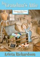 In Grandma's Attic (Paperback or Softback)