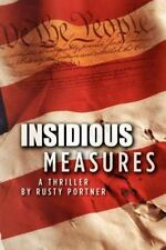 Insidious Measures by Rusty Portner (2012, Paperback)