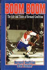 BOOM-BOOM Life & Times of (Bernie) BERNARD GEFFRION Montreal Canadiens HcvDJ 1st