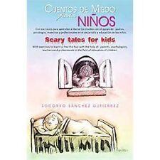 Cuentos de miedo para nios Scary tales for kids by Socorro Sánchez Gutiérrez...