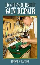 Do-It-Yourself Gun Repair: Gunsmithing at Home (Paperback or Softback)