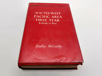 South-West Pacific Area-First Year Kokoda To Way Dudley McCarthy 1962