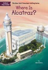 WHERE IS ALCATRAZ by Nico Medina 2016 children's history book series paperback