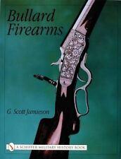 Bullard Firearms by G. Scott Jamieson (2002, Hardcover)