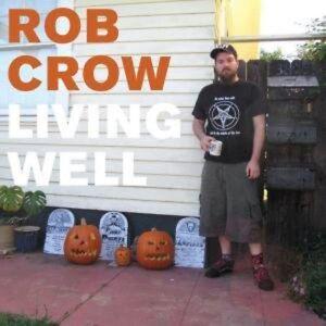Rob Crow - Living Well [New Vinyl] Bonus Tracks