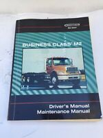 Freightliner Business Class M2 Drivers/maintenance Manual. Freightliner Oem Book