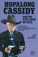 HOPALONG CASSIDY and the 5 MEN OF EVIL TPB 1991- DAN SPIEGLE, MIKE ROYER