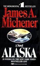 B001WBOKI4 ALASKA [A NOVEL] BY JAMES A. MICHENER