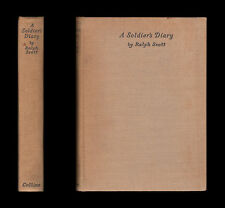 Scott A SOLDIER'S DIARY  Royal Engineers Rouen YPRES SALIENT April-November 1918
