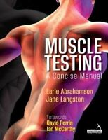 Muscle Testing A Concise Manual by Earle Abrahamson 9781912085651 | Brand New