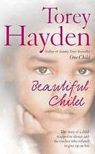 Beautiful Child By Torey Hayden - New Paperback Book