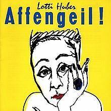 Affengeil von Huber, Lotti | CD | Zustand gut