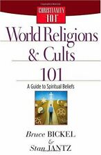 World Religions and Cults 101: A Guide to Spiritual Beliefs (Christianity 101)