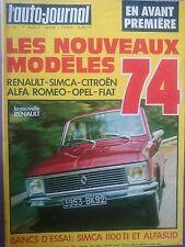 L'AUTO JOURNAL 1973 13 SIMCA 1100 TI ALFASUD 1.1 KAWASAKI 900 SUPER 4 GP FRANCE