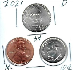 2021 Three Denver Brilliant Uncirculated  Cent, Nickel & Dime Coins!