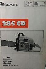 Husqvarna 285 CD Gasoline Chain Saw Parts Manual Chainsaw X 79.006 2.1979