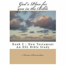 God's Plan for You in the Bible : Book 2 - New Testament by Nimmi Swamidass...