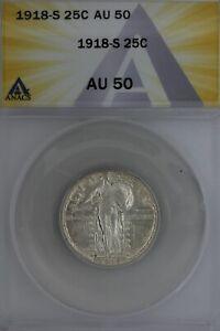 1918-S  .25   ANACS   AU 50   Standing Liberty Quarter, Liberty 25 Cents