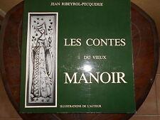LES CONTES DU VIEUX MANOIR - JEAN RIBEYROL-PECQUERIE - EDITIONS 1987