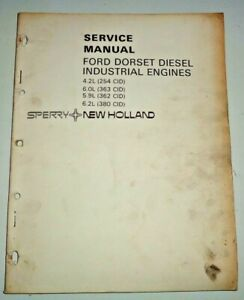 New Holland Service Manual for the Ford Dorset Diesel Engines 4.2L-6.2L 254-380