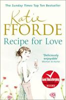 Recipe for Love By Katie Fforde. 9780099539179