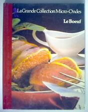 LIVRE DE RECETTES DE 1987, LE BOEUF, LA GRANDE COLLECTION MICRO-ONDES