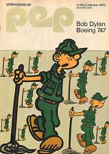 PEP 1970  nr. 40 - BOB DYLAN / FLIPPIE FLINK (COVER) / VARIOUS COMICS