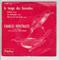 """45 tours CHARLES VERSTRAETE EP 7"""" TANGO DES FAUVETTES - BARCLAY 72337 Languette"""