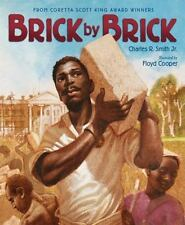 Brick by Brick by Charles R., Jr. Smith (2012, Hardcover)