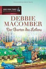 Der Garten des Lebens von Debbie Macomber | Buch | Zustand sehr gut