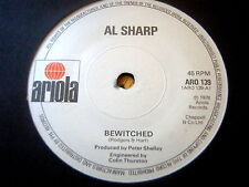 "AL SHARP - BEWITCHED  7"" VINYL"