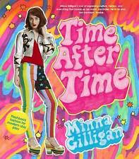 Very Good, Time After Time: Flashback Fashion for Modern-Day Play, Minna Gilliga