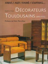 French decorators of Toulouse, Arbus, Alet, Fauré...