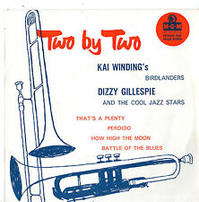 """Kai Winding / Dizzy Gillespie - Two by Two 7"""" Ep c1950s"""