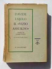 Davide Lajolo Il vizio assurdo Storia di Cesare Pavese Il Saggiatore 1960
