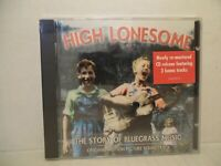 HIGH LONESOME The Story Of Bluegrass Music Various Artist 2003 CD BRAND NEW