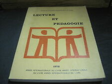 Actes du colloque international de Tours: Lacture et Pédagogie 1972