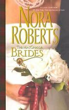 The MacGregor Brides by Nora Roberts (2007, Paperback)