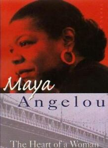 The Heart of a Woman By Maya Angelou. 9780860686781