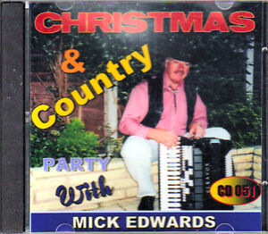 MICK EDWARDS - CHRISTMAS & COUNTRY PARTY - ACCORDION MUSIC - MINT CD