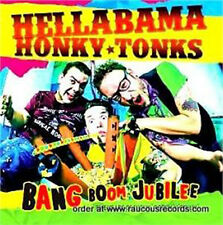 HELLABAMA HONKY TONKS - Bang Boom Jubilee CD - NEW - rockabilly - psychobilly