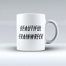 Beautiful Trainwreck -  Slogan - Emo/Goth/Punk -Mug/Cup - Gift Idea - FREE POST