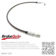 BRAKEQUIP BRAIDED SUPRA 5 SPEED CLUTCH HOSE [HOLDEN FE-FC-FB-EK-EJ-EH-HD-HR] CF