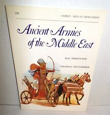 BOOK OSPREY #109 Ancient Armies of the Middle East 1990 Ed Illus by A McBride