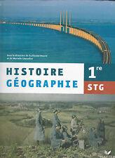 Histoire-geographie ; 1ere Stg ; Cahier De L'eleve (edition 2006) - Guillaume...
