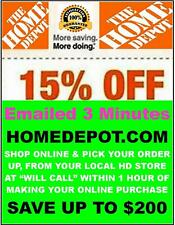 HOME DEPOT 15% OFF x1Coupon HD SAVINGS . 0NLINE ONLY - FAST 3 MINUTE E-Delivery
