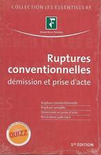 DROIT DU TRAVAIL / RUPTURES CONVENTIONNELLES DEMISSION ET PRISE D'ACTE - NEUF